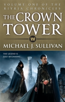 The Crown Tower : Book 1 of The Riyria Chronicles, Paperback Book