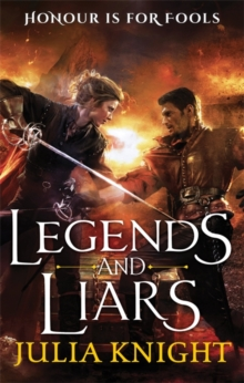 Legends and Liars : The Duellists: Book Two, Paperback Book