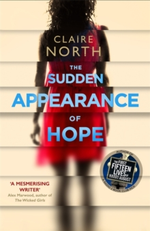 The Sudden Appearance of Hope, Hardback Book