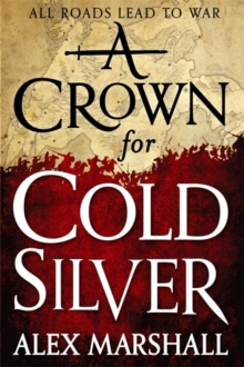 A Crown for Cold Silver : Book One of the Crimson Empire, Hardback Book