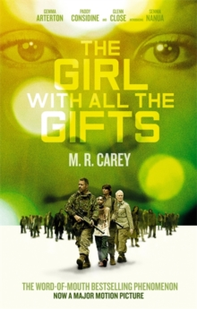 The Girl With All The Gifts : Film tie-in, Paperback Book