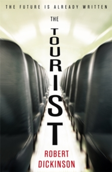 The Tourist, Hardback Book