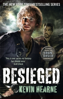 Besieged : Stories from the Iron Druid Chronicles, Paperback Book