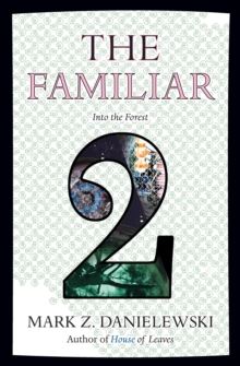 Familiar, Volume 2 Into The Forest