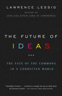The Future of Ideas, Paperback Book