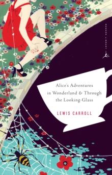 Mod Lib Alice's Adventures In Wonderland & Through The Looking Gl
