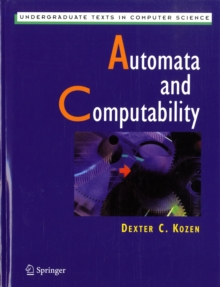 Automata and Computability, Hardback Book