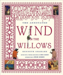 The Annotated Wind in the Willows, Hardback Book