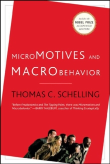 Micromotives and Macrobehavior, Paperback Book