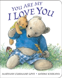 You Are My I Love You, Board book Book
