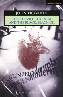 """The Cheviot"" : WITH ""The Stag AND ""The Black, Black Oil"", Paperback Book"