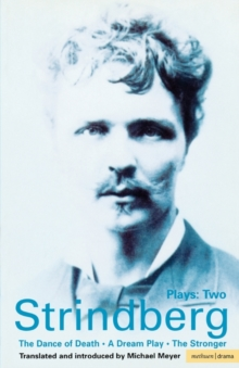 "Strindberg Plays : ""Dream Play"", ""Dance of Death"", ""The Stronger"" v.2, Paperback Book"
