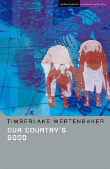 "Our Country's Good : Based on the Novel ""The Playmaker"" by Thomas Kenneally, Paperback Book"