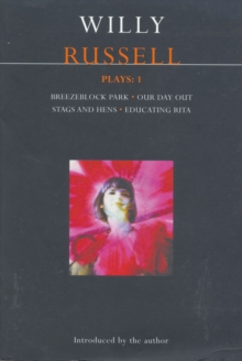 "Russell Plays : ""Breezeblock Park"", ""Our Day Out"", ""Stags and Hens"", ""Educating Rita"" v.1, Paperback Book"