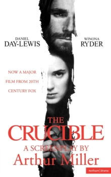 """The Crucible"" : Screenplay, Paperback Book"
