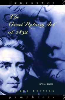 The Great Reform Act of 1832, Paperback Book