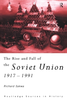The Rise and Fall of the Soviet Union, Paperback Book