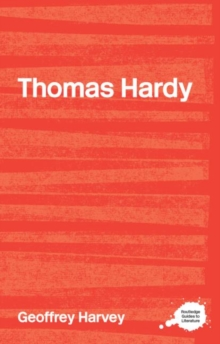 The Complete Critical Guide to Thomas Hardy, Paperback Book