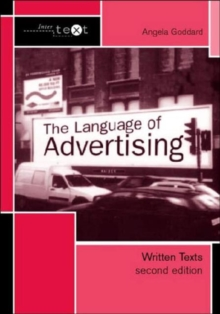 The Language of Advertising : Written Texts, Paperback Book