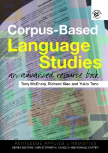 Corpus-Based Language Studies : An Advanced Resource Book, Paperback Book