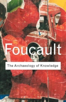 Archaeology of Knowledge, Paperback Book