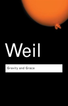 Gravity and Grace, Paperback Book
