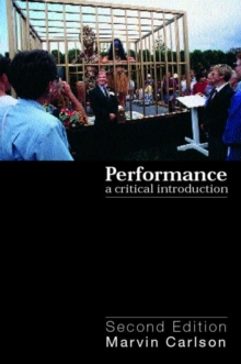 Performance: A Critical Introduction, Paperback Book