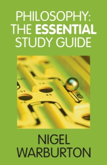 Philosophy : The Essential Study Guide, Paperback Book