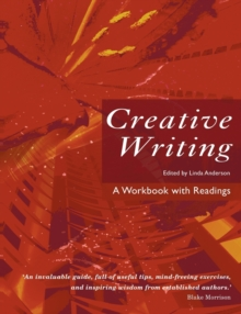 Creative Writing : A Workbook with Readings, Paperback Book