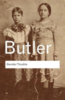 Gender Trouble, Paperback Book