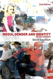 Media, Gender and Identity : An Introduction, Paperback Book