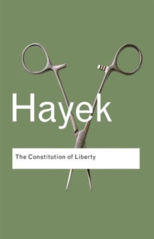 The Constitution of Liberty, Paperback Book