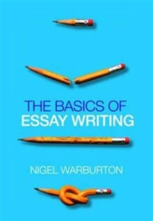 The Basics of Essay Writing, Paperback Book