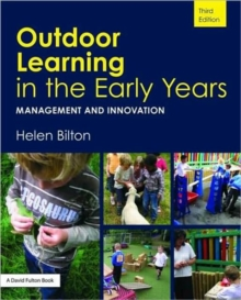 Outdoor Learning in the Early Years, Paperback Book