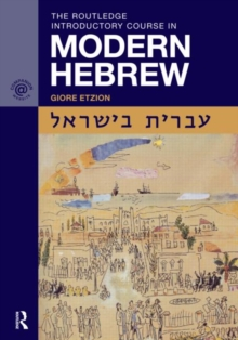The Routledge Introductory Course in Modern Hebrew : Hebrew in Israel, Paperback Book