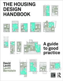 The Housing Design Handbook : a Guide to Good Practice, Paperback Book
