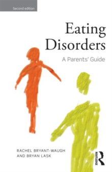 Eating Disorders : A Parents' Guide, Paperback Book