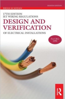 17th Edition Iet Wiring Regulations: Design and Verification of Electrical Installations, Paperback Book