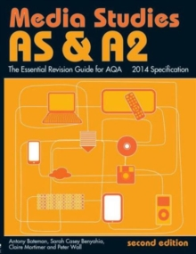 AS & A2 Media Studies: the Essential Revision Guide for AQA, Paperback Book