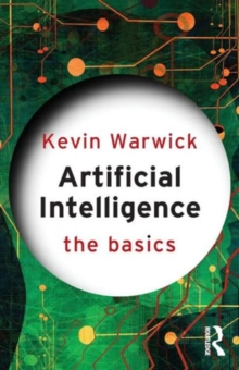 Artificial Intelligence: The Basics, Paperback Book