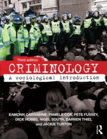 Criminology : A Sociological Introduction, Paperback Book