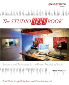 The Studio SOS Book : Solutions and Techniques for the Project Recording Studio, Paperback Book