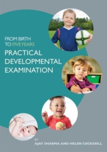 From Birth to Five Years: Practical Developmental Examination, Paperback Book