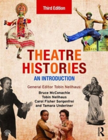 Theatre Histories : An Introduction, Paperback Book