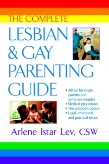 The Complete Lesbian and Gay Parenting Guide, Paperback Book