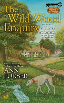 The Wild Wood Enquiry : An Ivy Beasley Mystery, Paperback Book