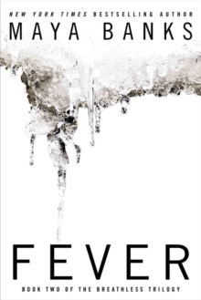 Fever : Book Two of the Breathless Trilogy, Paperback Book