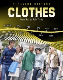 Clothes : From Fur to Fair Trade, Paperback Book