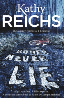 Bones Never Lie : (Temperance Brennan 17), Hardback Book