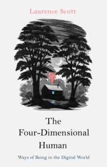 The Four-Dimensional Human, Hardback Book